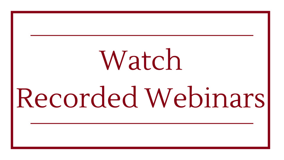 Watch Recorded Webinars.png