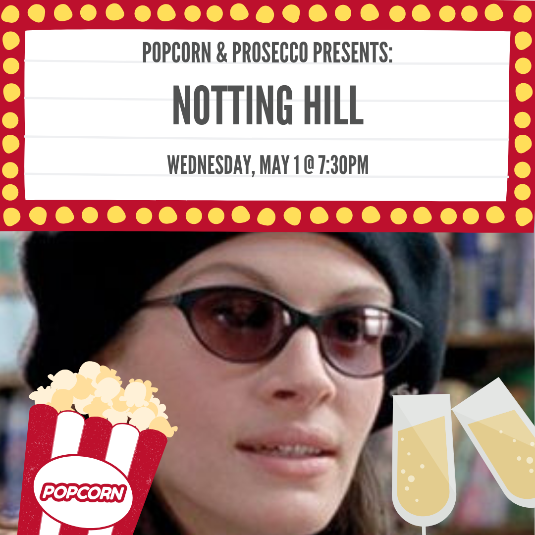 Every Wednesday night we show a movie starting at 7:30pm. Free popcorn for all and glasses of Prosecco are available all night for $7.  Standard Happy Hour pricing from 5pm-7pm.