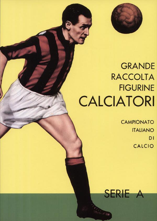 Imagem da primeira caderneta da Panini (Liga Italiana 1961/62), com Nils Liedholm (AC Milan) na capa.