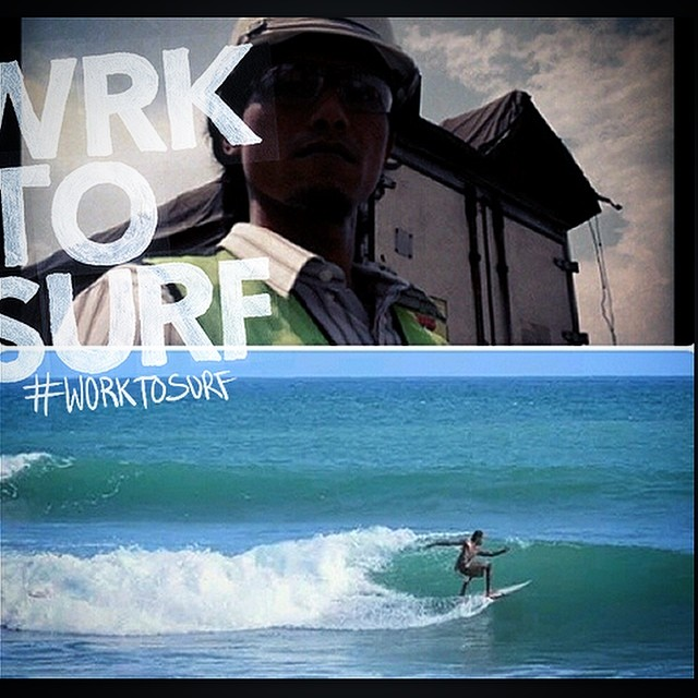 """Work hard and play damn harder"" -regram from @badboldy Agriculture Engineer from Indonesia!  #worktosurf"