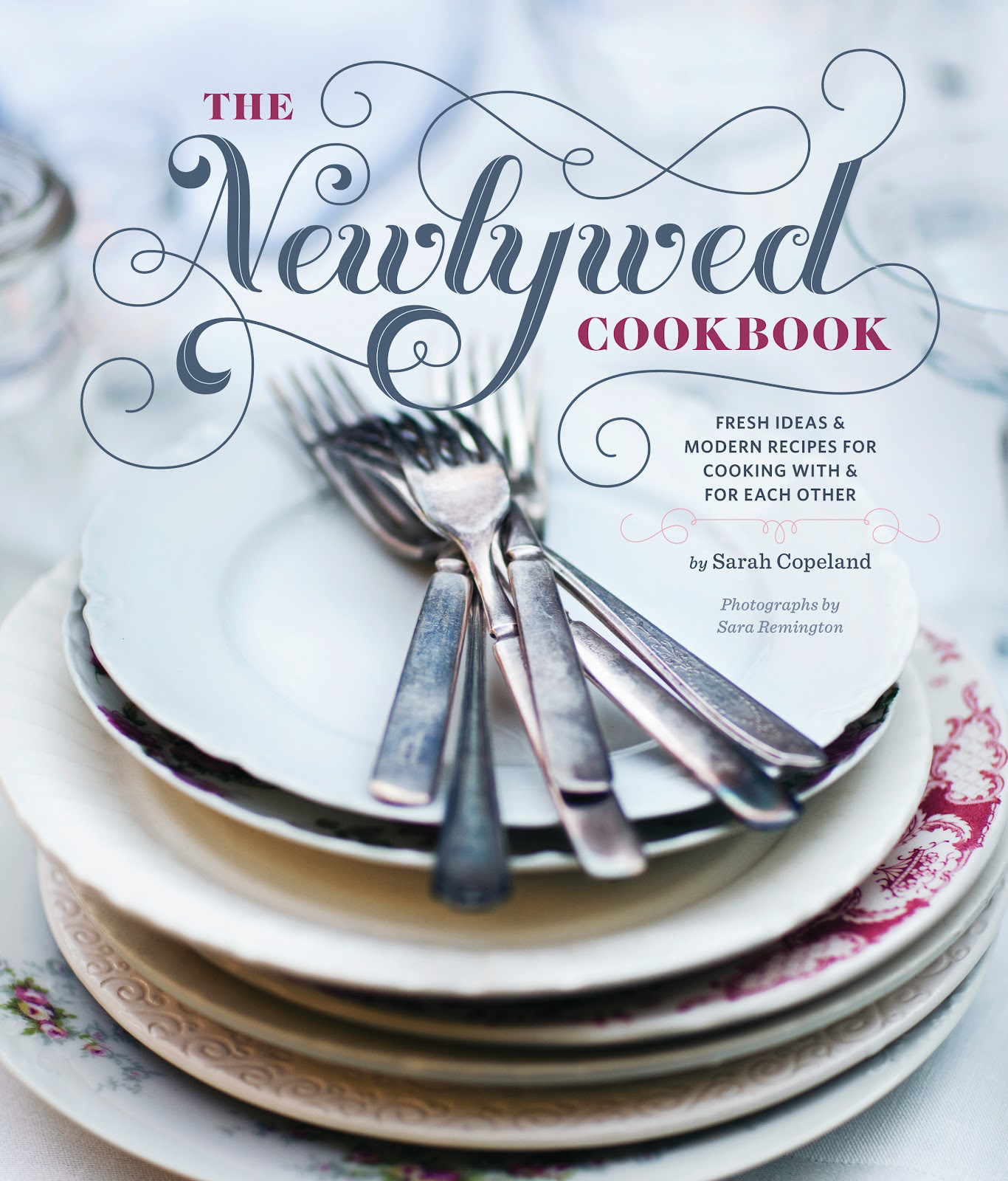 The Newlywed Cookbook by Sarah Copeland | SavoryPantryBlog.com