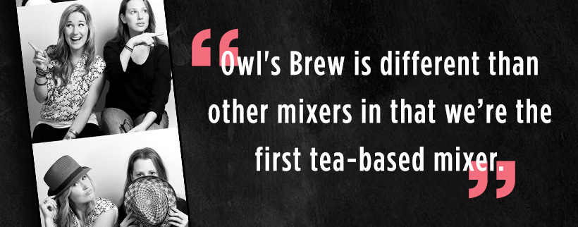 From the Maker's Mouth: Owl's Brew Tea Cocktail Mixers
