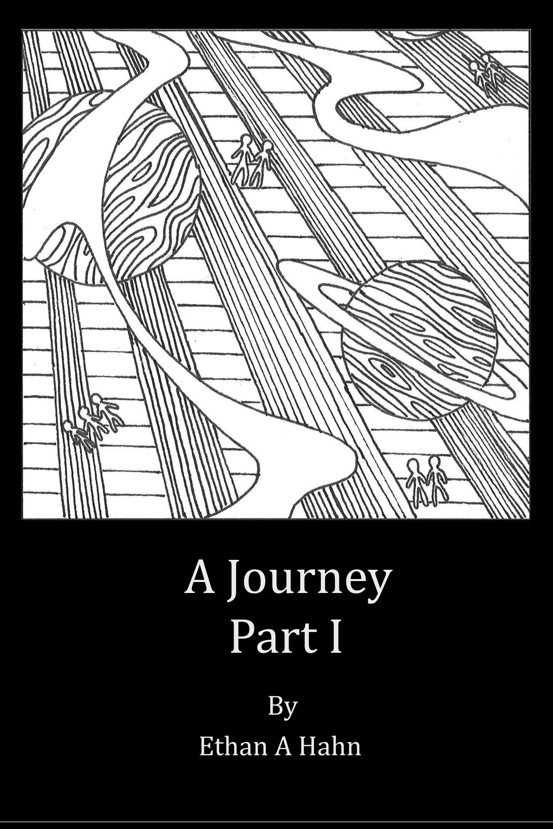 A Journey Part I