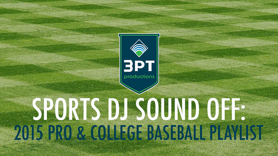 2015 Pro & College Baseball Playlist