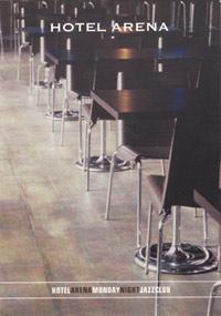 In het Cafe van Hotel Arena, vaak met instrumentalisten als solist.