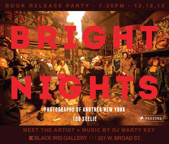 12/18/13 - Tod Seelie - Book Release Party and Presentation by Tod Seelie - Bright Nights: Another New York