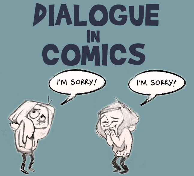 Limiting Dialogue in Comics - I've always found writing dialog in comics hard - but one of the most difficult things is knowing when to keep your characters silent!We dig into how you can show and not tell with your characters.