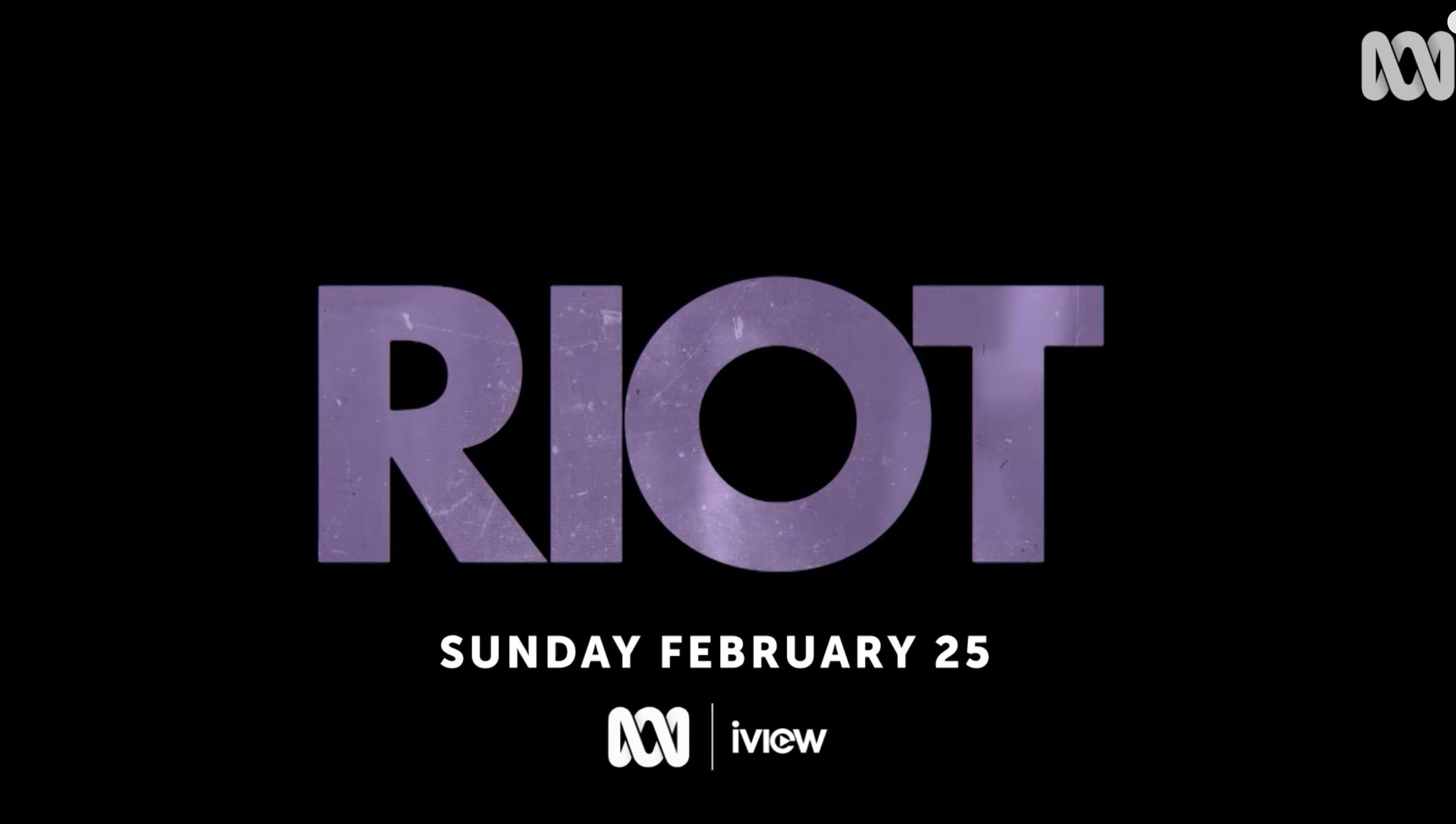 Watch ABC Movie RIOT and enjoy Sunday Night Roast