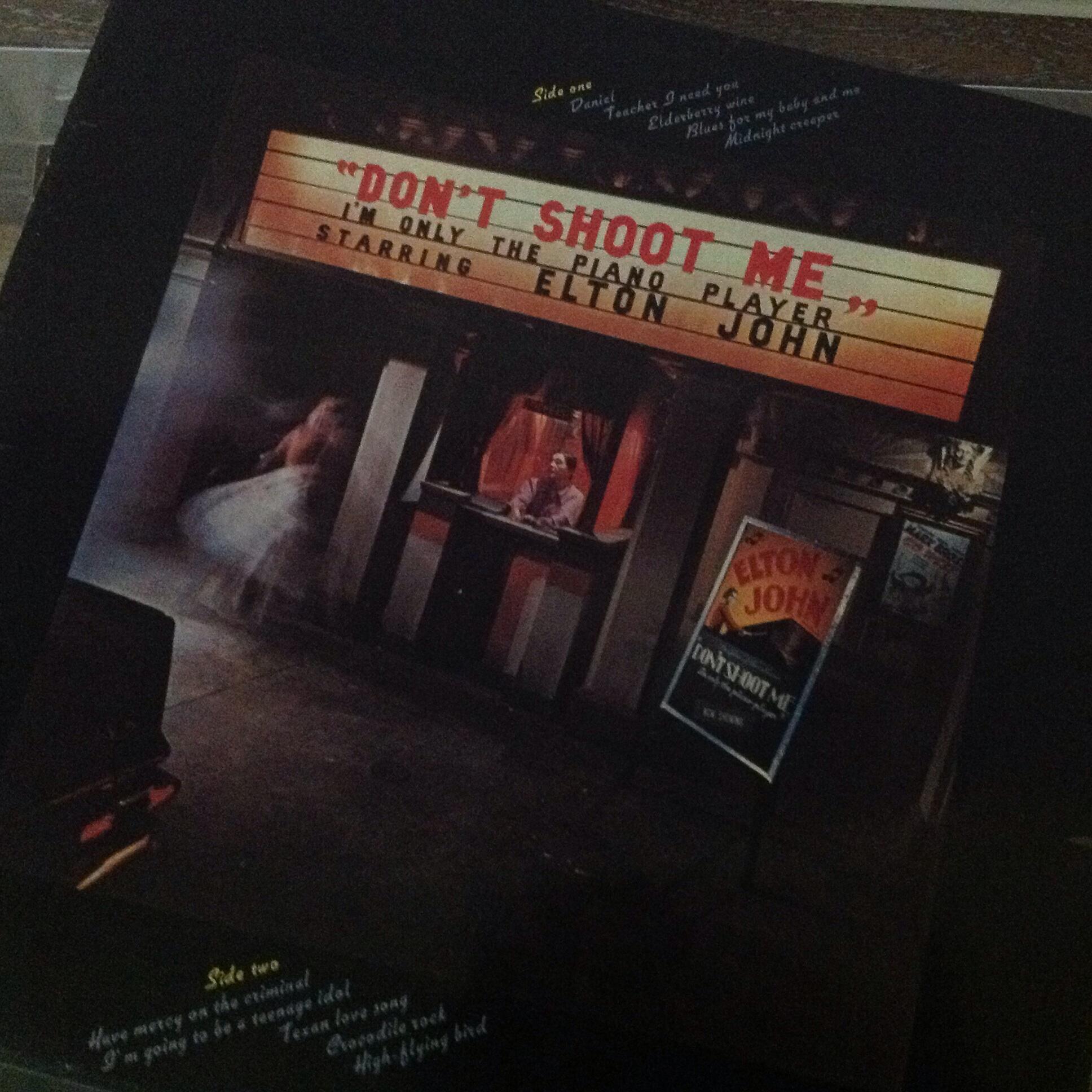 Don't Shoot Me by Elton John