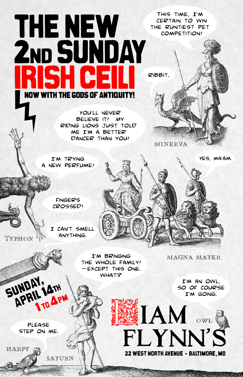 The Gods of Antiquity poster for the April New Second Sunday Ceili at  Liam Flynn's Alehouse .