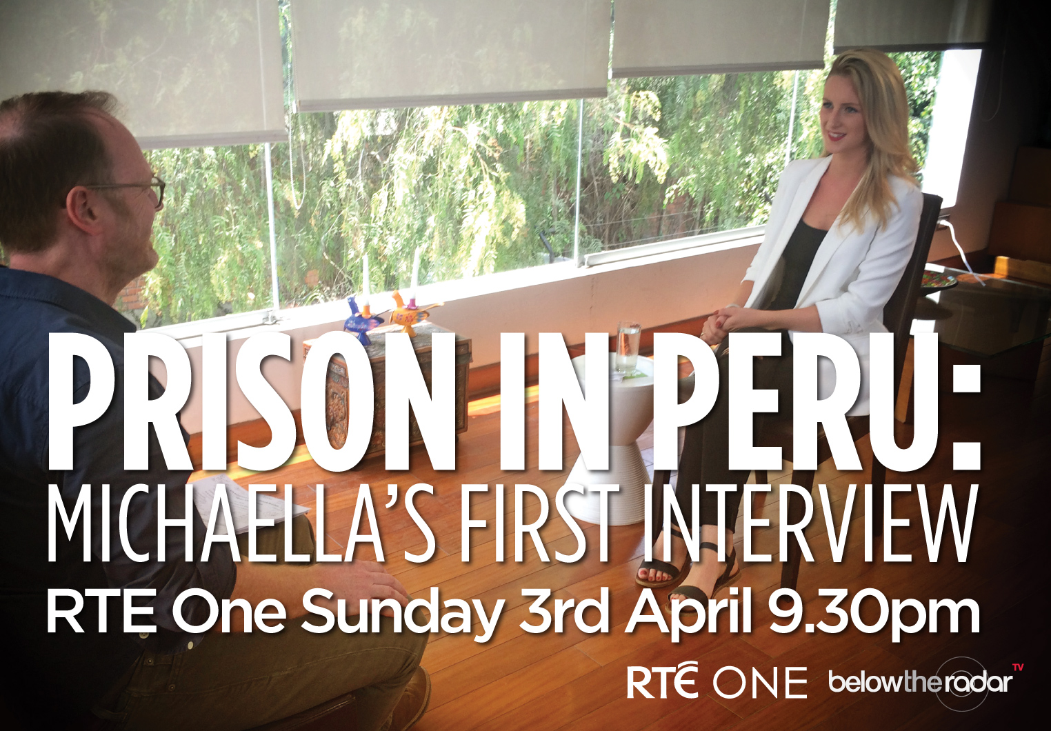 Prison in Peru: Michaella's First Interview - RTE One