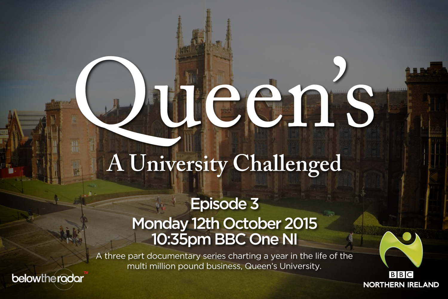 Queen's: A University Challenged - Series for BBC One NI
