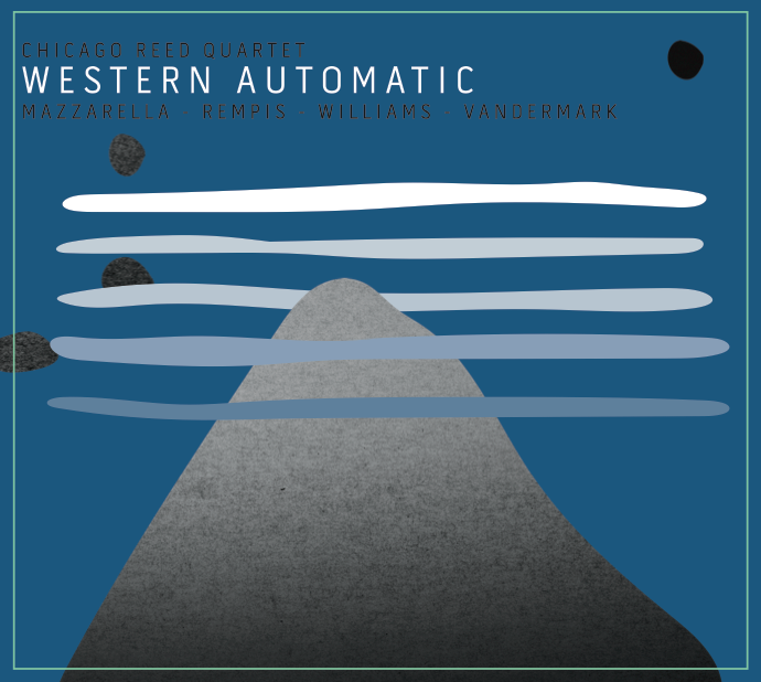Debut release by the Chicago Reed Quartet Now available at  aerophonicrecords.com  - AR009 Western Automatic.