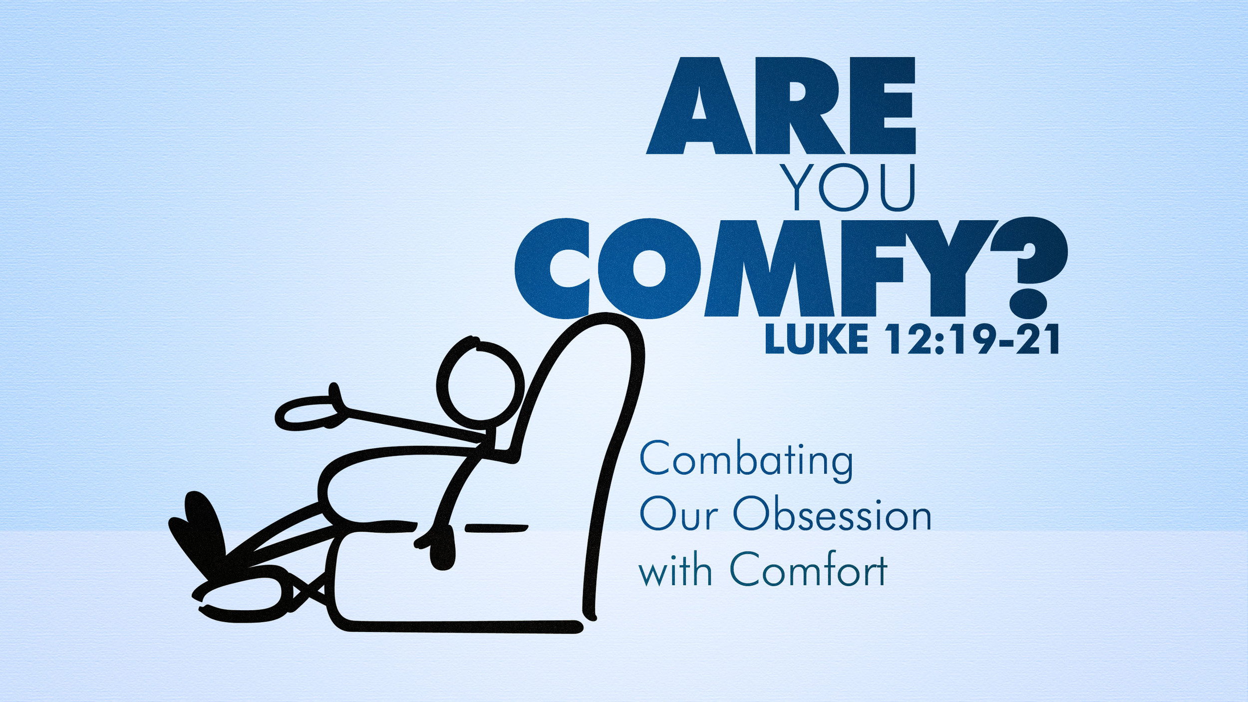 August 10 Comfort.jpg