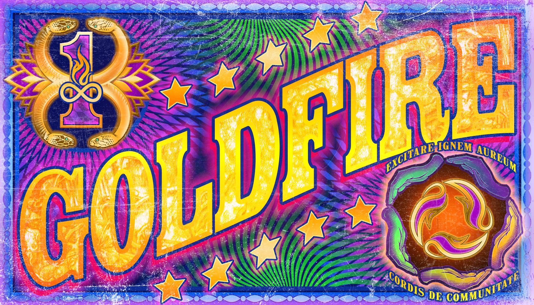 Goldfire Currency Prototype - EXITARE IGNEM AUREUM CORDIS DE COMMUNITATE