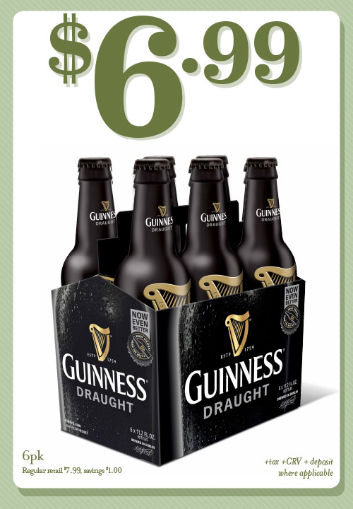St. Patrick's Day is around the corner. Stock up on Guinness Draught, and while you're at it, see what else is on  Special .