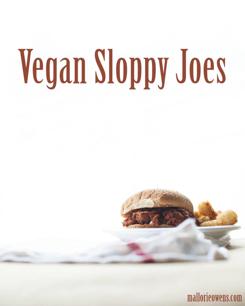 Vegan Sloppy Joes | MALLORIE OWENS