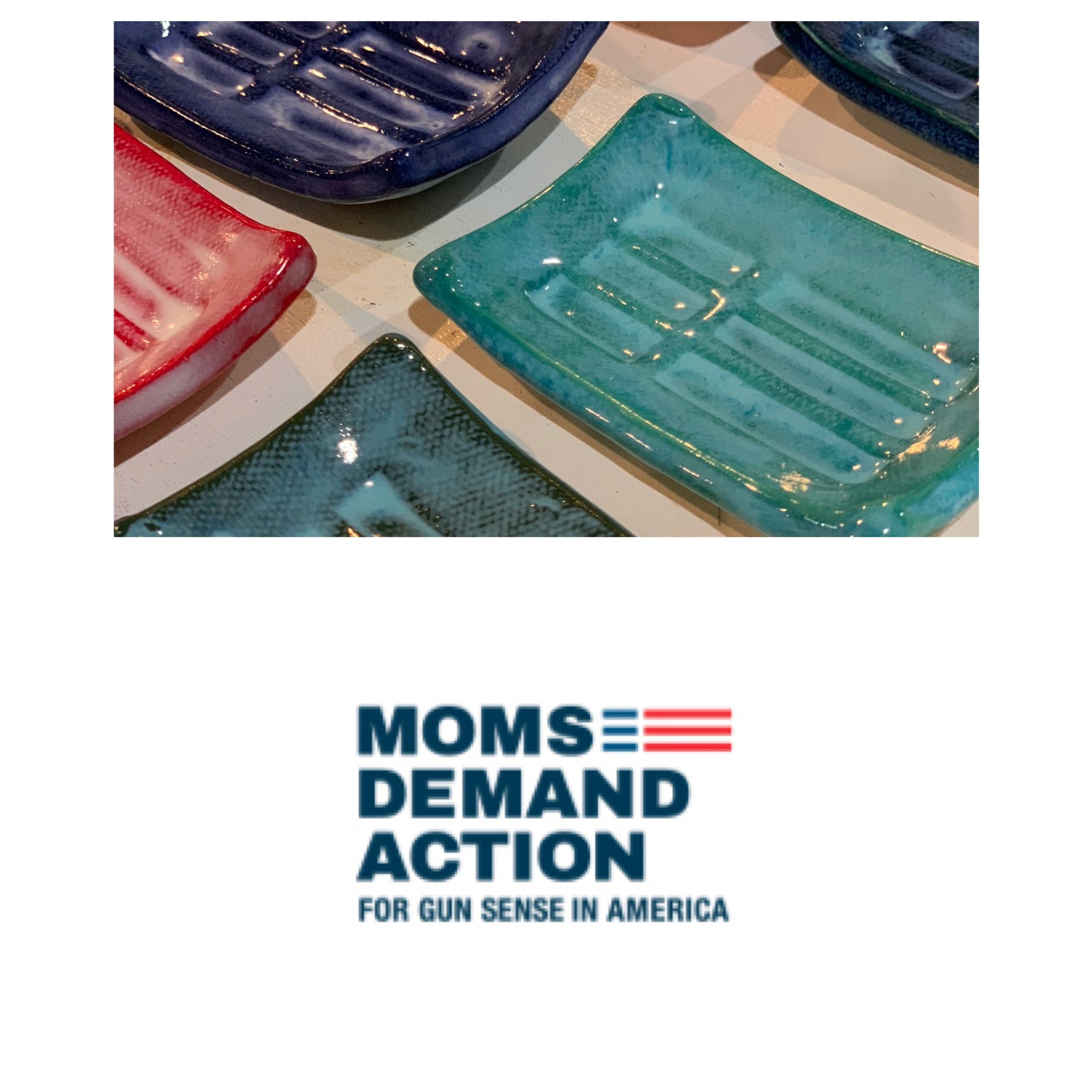 My Annual Open Studio Sale on December 9 this year will benefit the Moms Demand Action local chapter. I have created a special little logo dish to sell at this event. Keep your eye out for details.