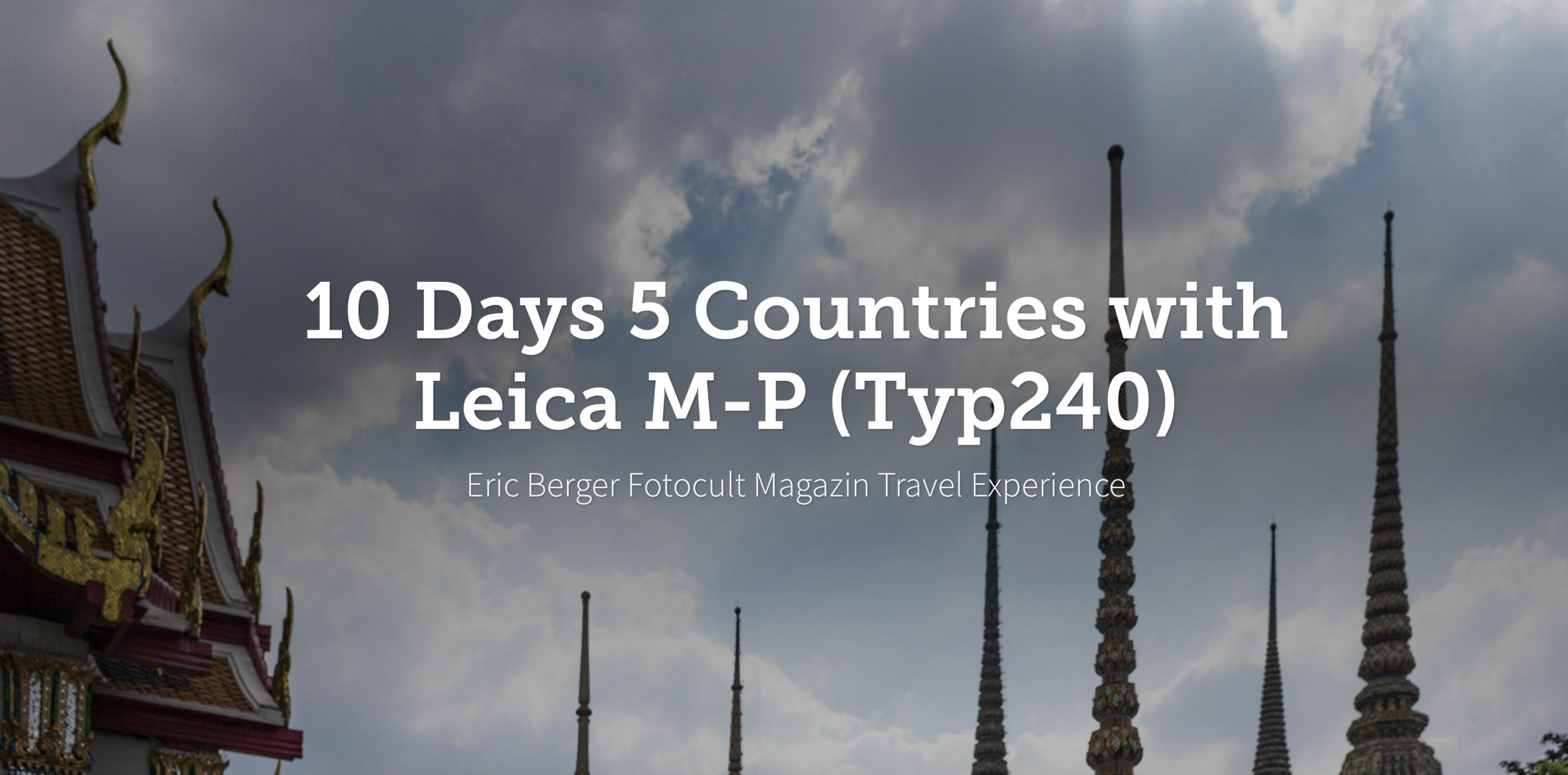 LEICA MP 240 - 5 Countries - 10 Days