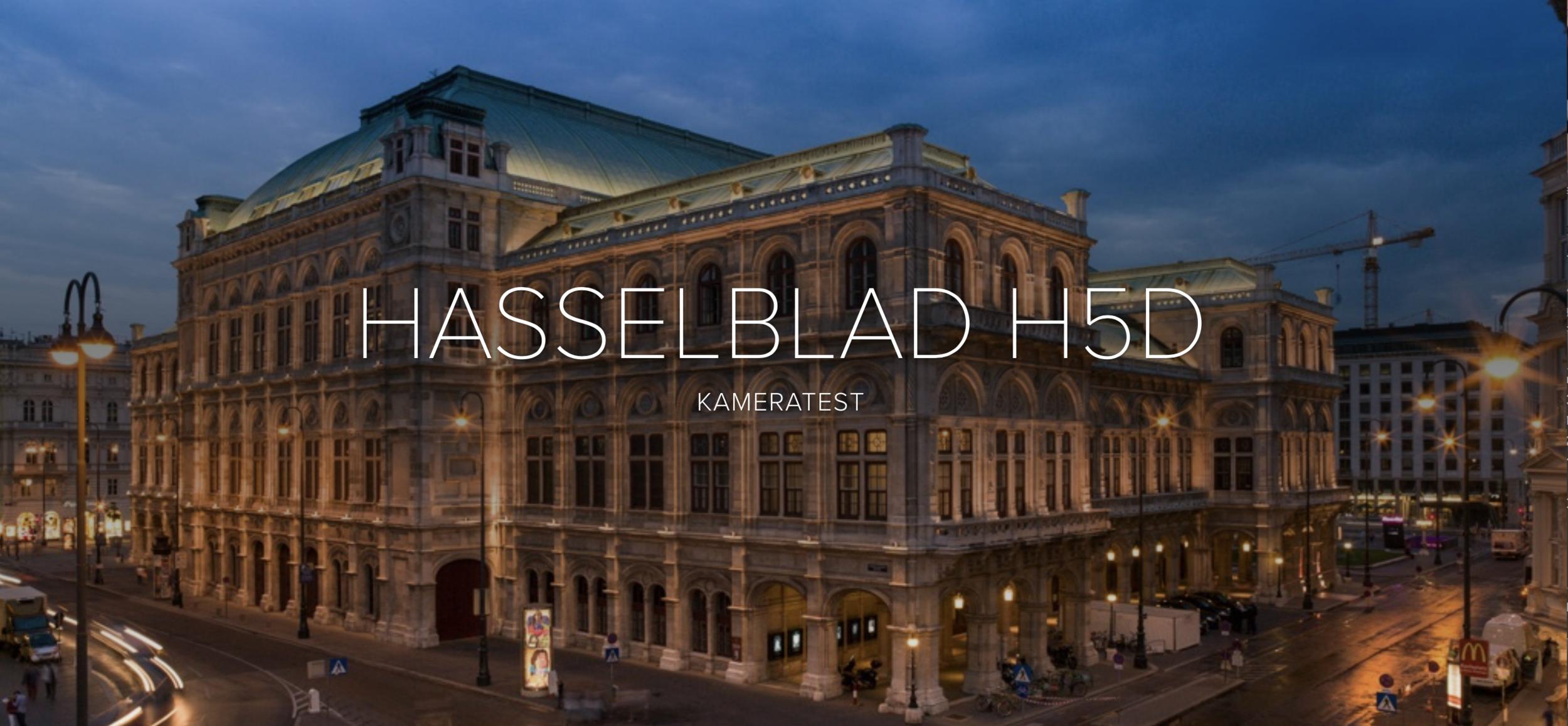 HASSELBLAD H5D - Praxistest