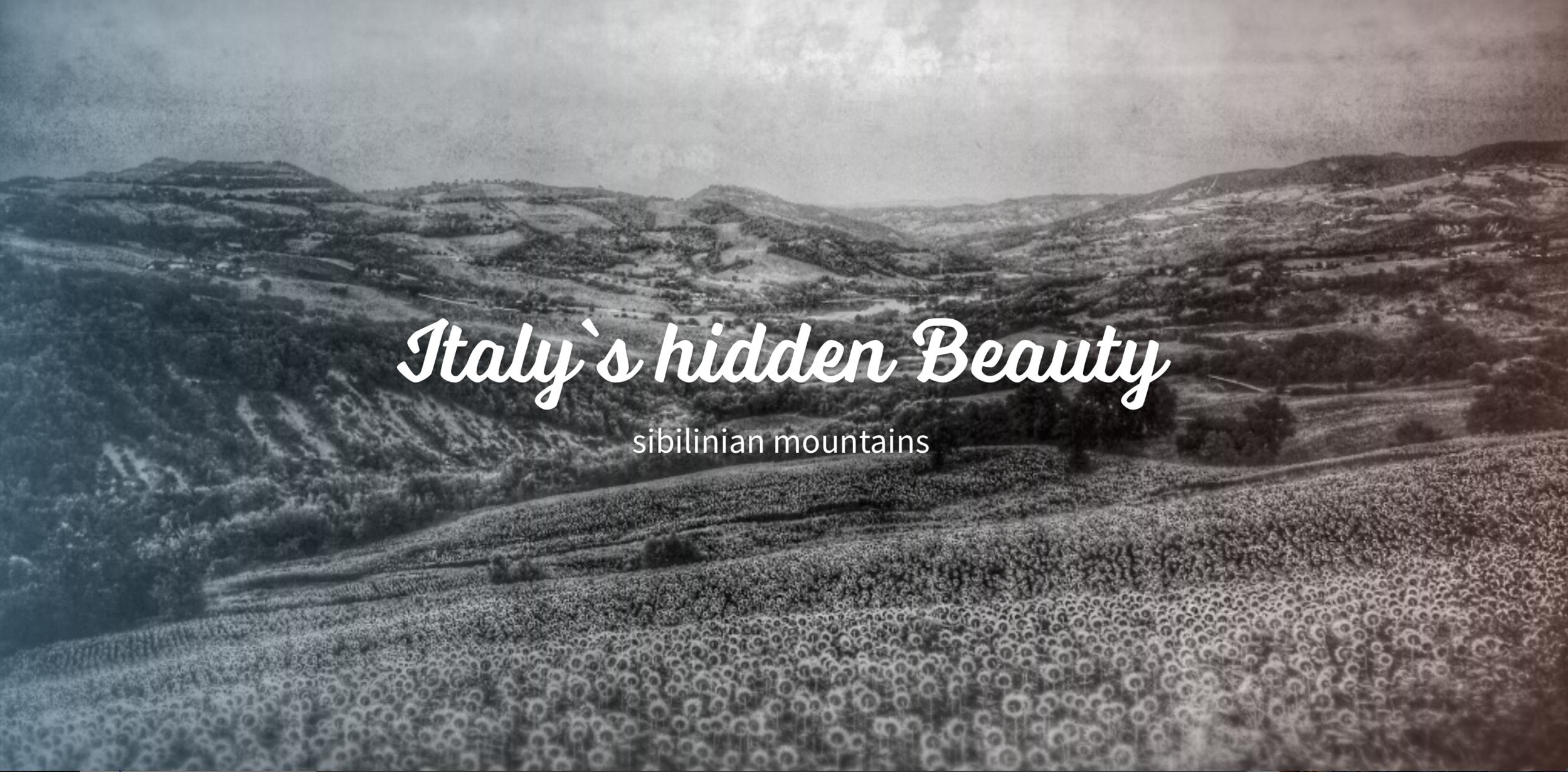 SIBELINISCHE BERGE - Italy`s Hidden Beauty