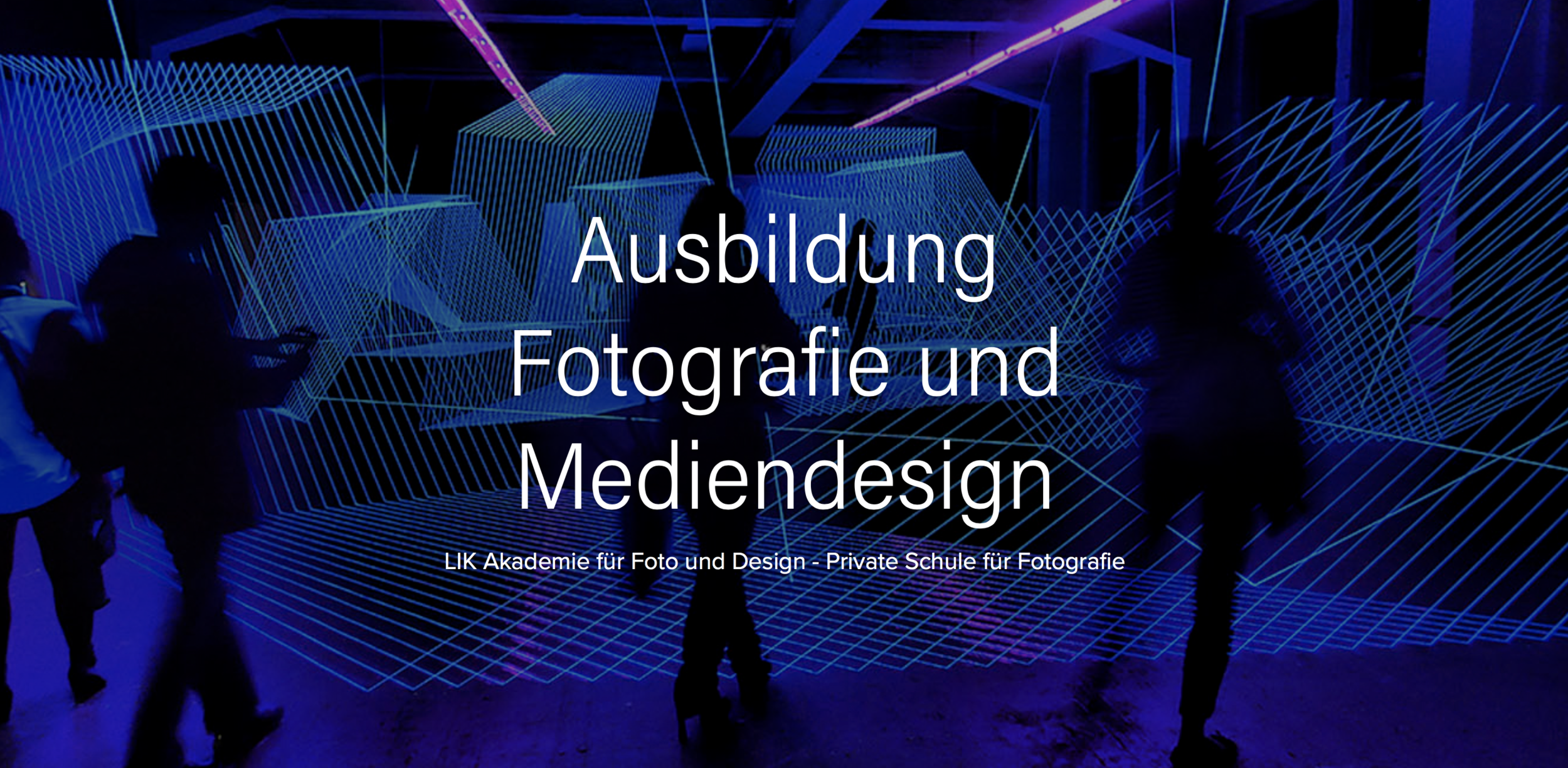 Ausbildung - LIK Akademie für Foto und Design