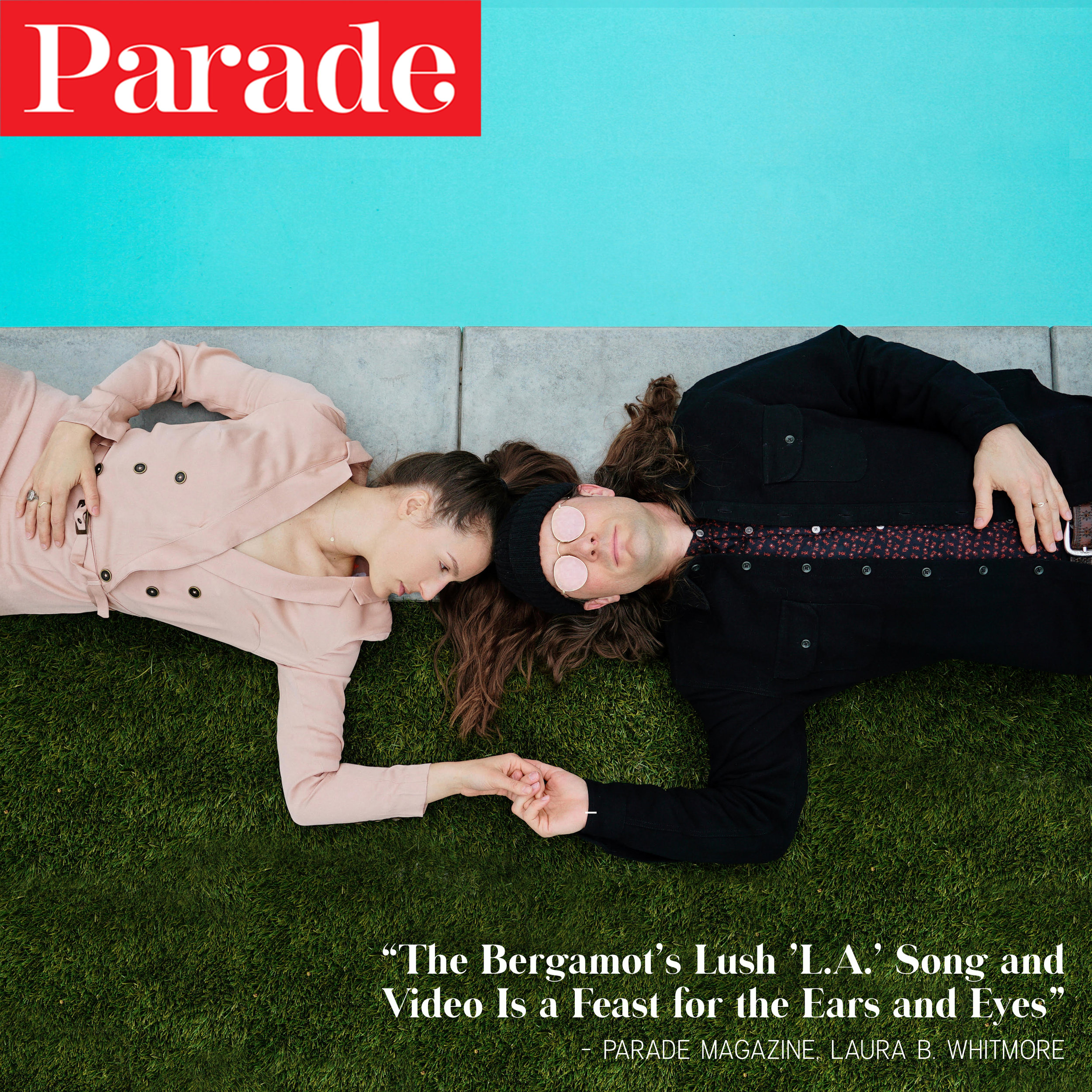 "PARADE Magazine Debut's The Bergamot's latest single ""L.A.""."