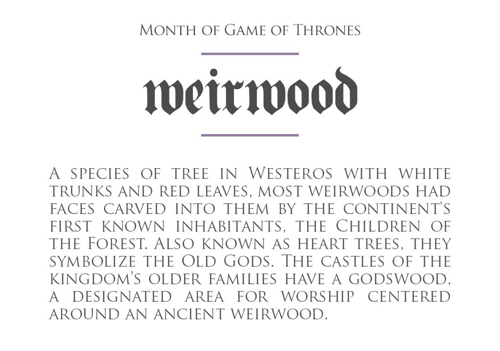 MonthOfGoT_15_Weirwood.png
