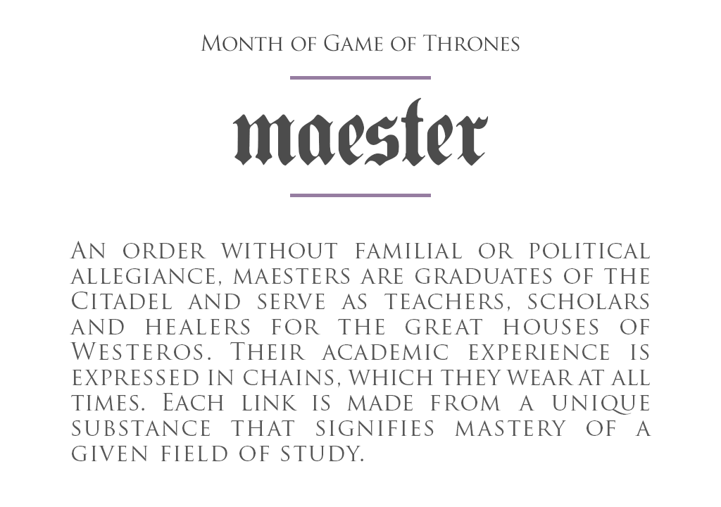 MonthOfGoT_14_Maester.png