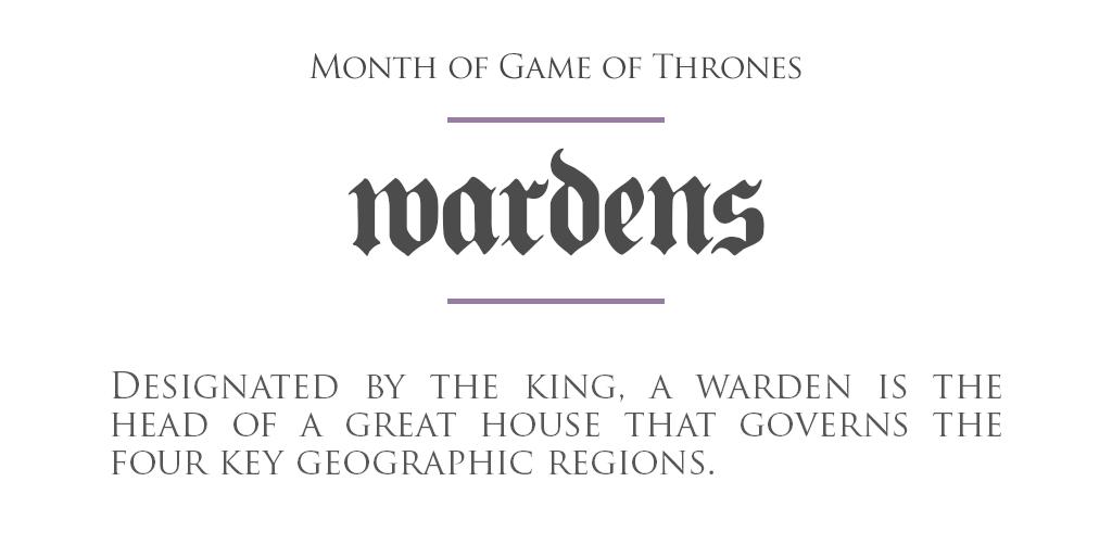 MonthOfGoT_27_Wardens.png