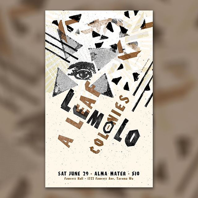 🚨 Get to share the bill with @lemolomusic + @coloniesmusic at #FawcettHall at @almamatertacoma. Yaas.  On another note - for this poster design I reused a bunch of analog parts and pieces from past projects. Don't mind me, just doing my part ♻️