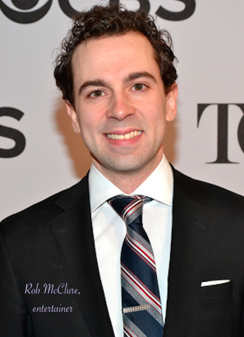 Rob McClure, entertainer.png