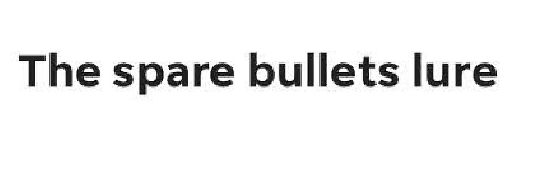 SCTEXT_the-spare-bullets-lure.jpg