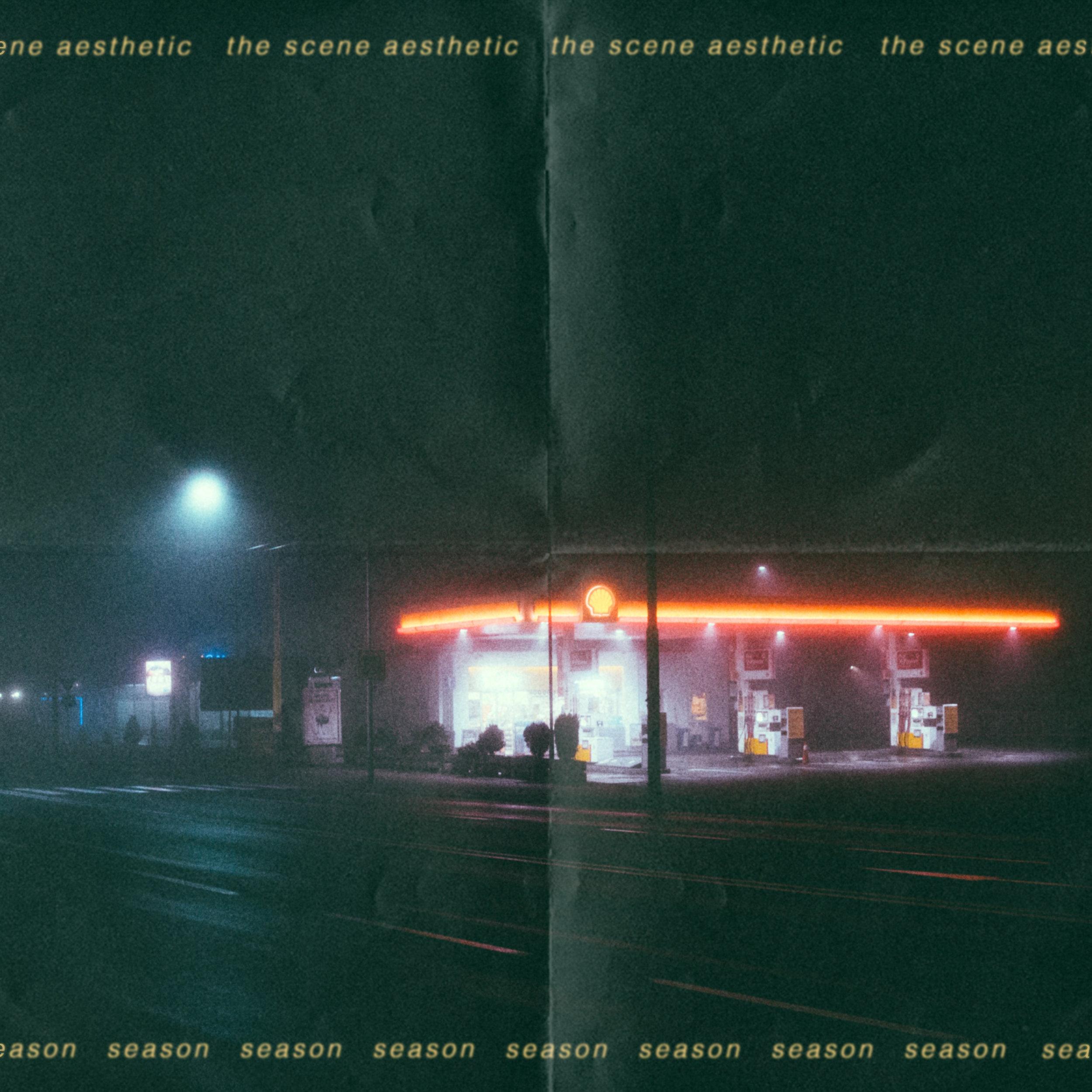 The Scene Aesthetic — Season