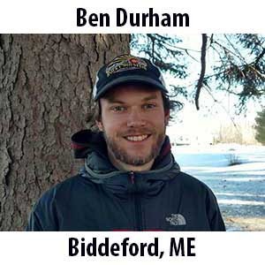 Ben Durham  (Biddeford, Maine) B.A. (2014) in Anthropology and History from University of Massachusetts, Amherst. Ben is an easy-going person who loves baking bread, the Boston Celtics, and carving turns on his snowboard. He grew up in Connecticut and went to High School in suburban Washington, D.C. As a kid, Ben spent most of his free time exploring the woods and developed a fascination for the natural world. After college, he spent several seasons teaching environmental education with the AMC in the White Mountains of New Hampshire. Ben is passionate about cultural history, interrelationships, and nature games.