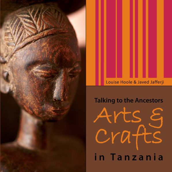 Talking to the Ancestors: the Arts and Crafts of East Africa.  Author. (Gallery Publications, 2010).