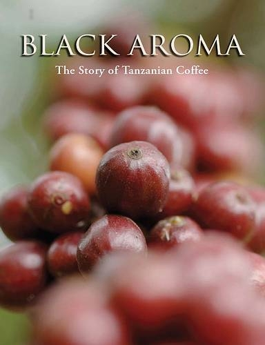 Black Aroma: the Story of Tanzanian Coffee.  Editor. (TACRI, 2008).