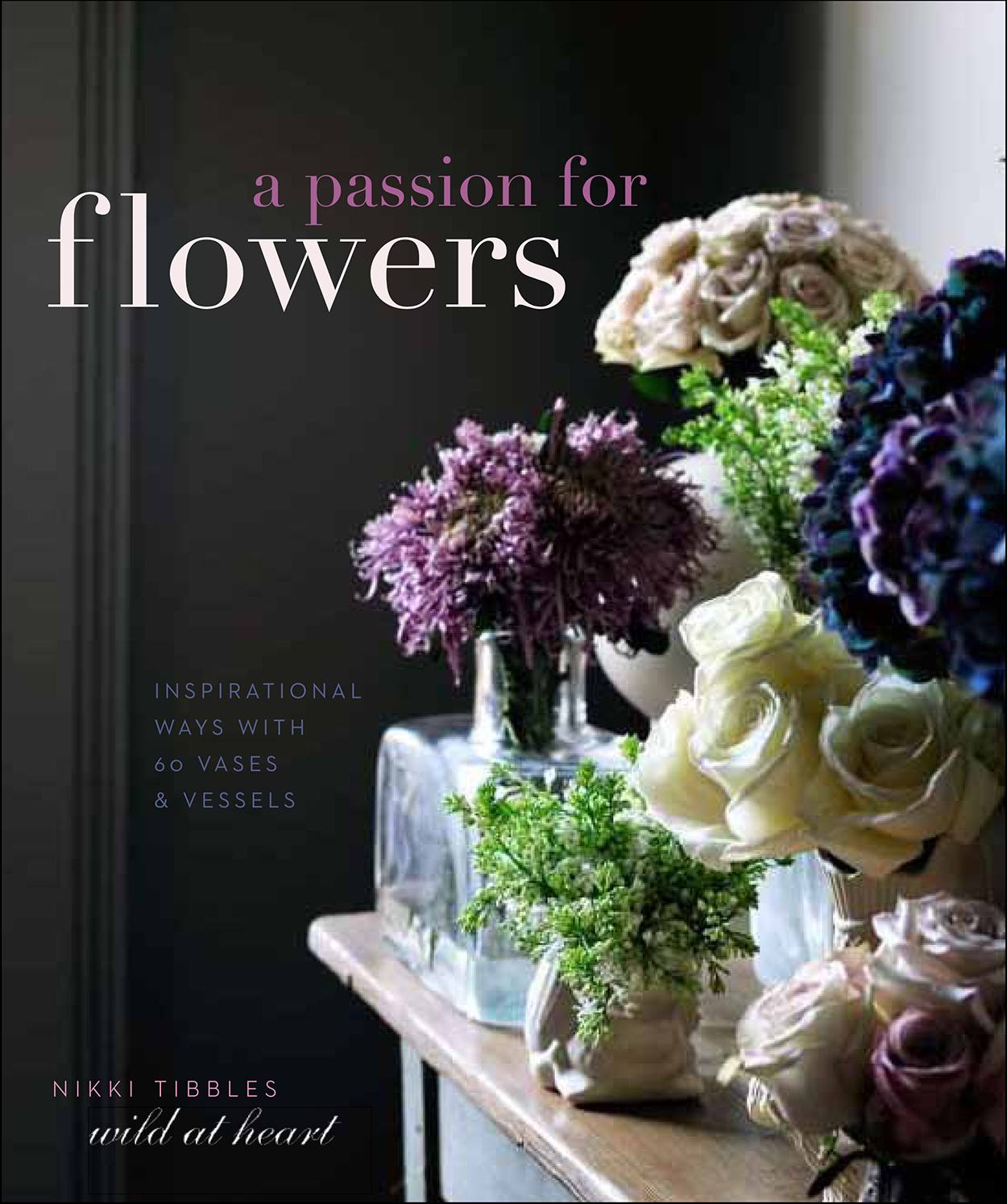 A Passion for Flowers.  Commissioned by Ivy Press