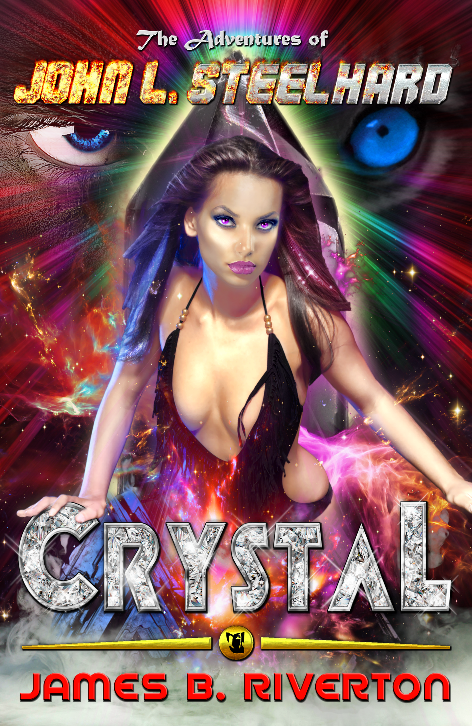Official Book Cover for  The Adventures of John L. Steelhard: CRYSTAL