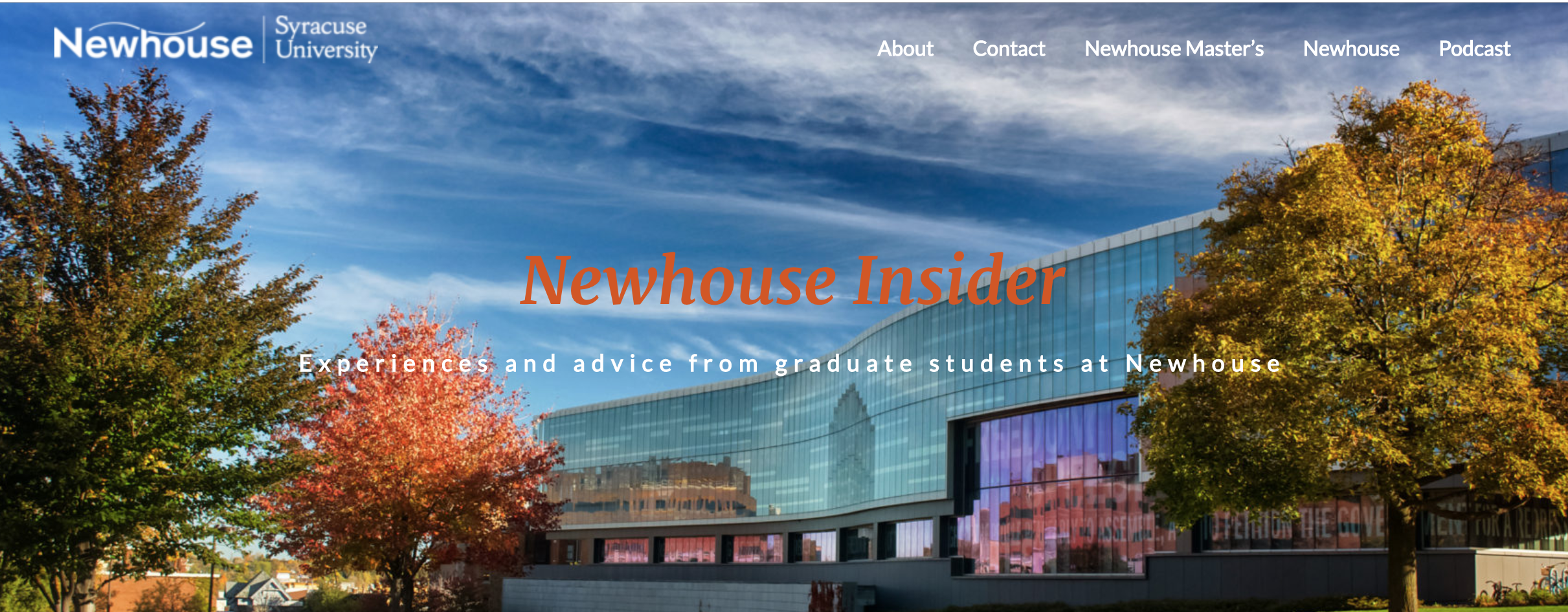 Newhouse Insider Podcast   Produced, edited, and hosted