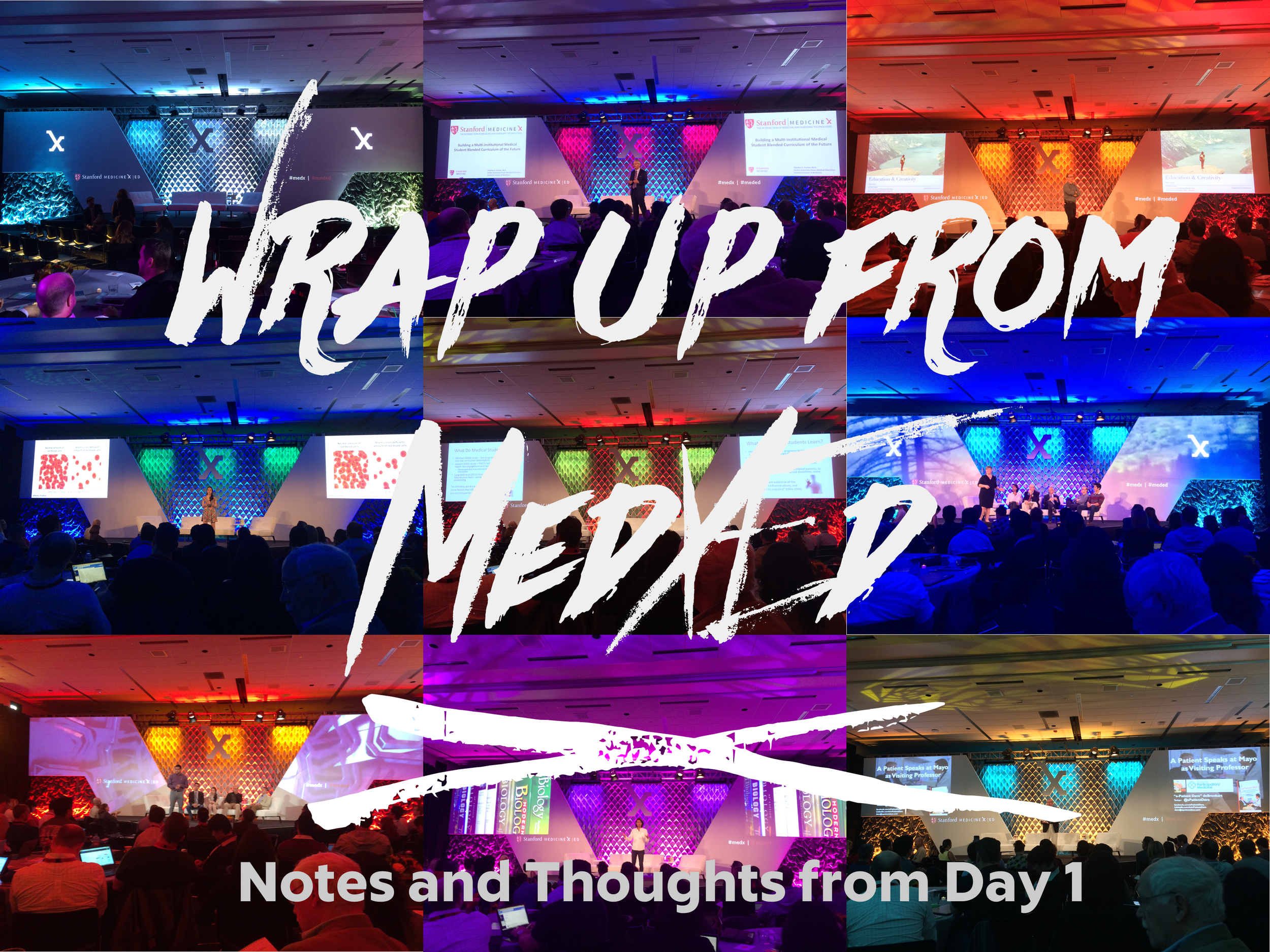 MedXEd Day 1 Wrap Up.png