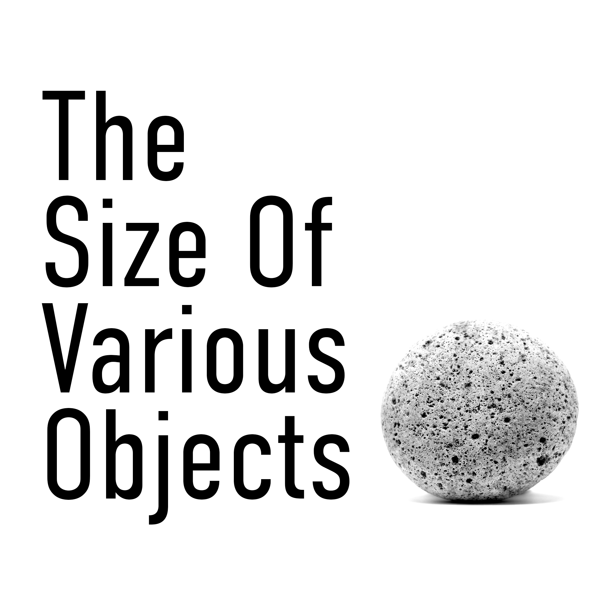 The Size of Various Objects