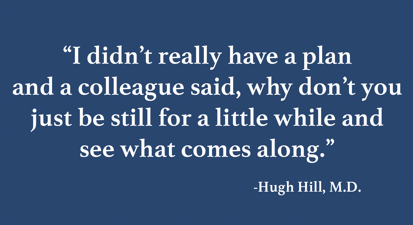Hugh Hill Quote.png