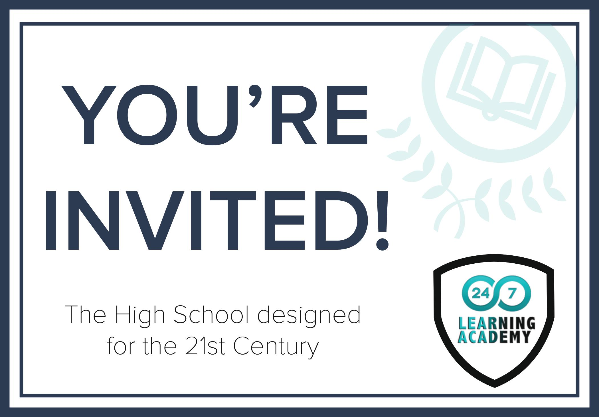 24/7 Learning Academy Open House - 4/18 and 4/25, 6:30 Pm to 8:30 PM.