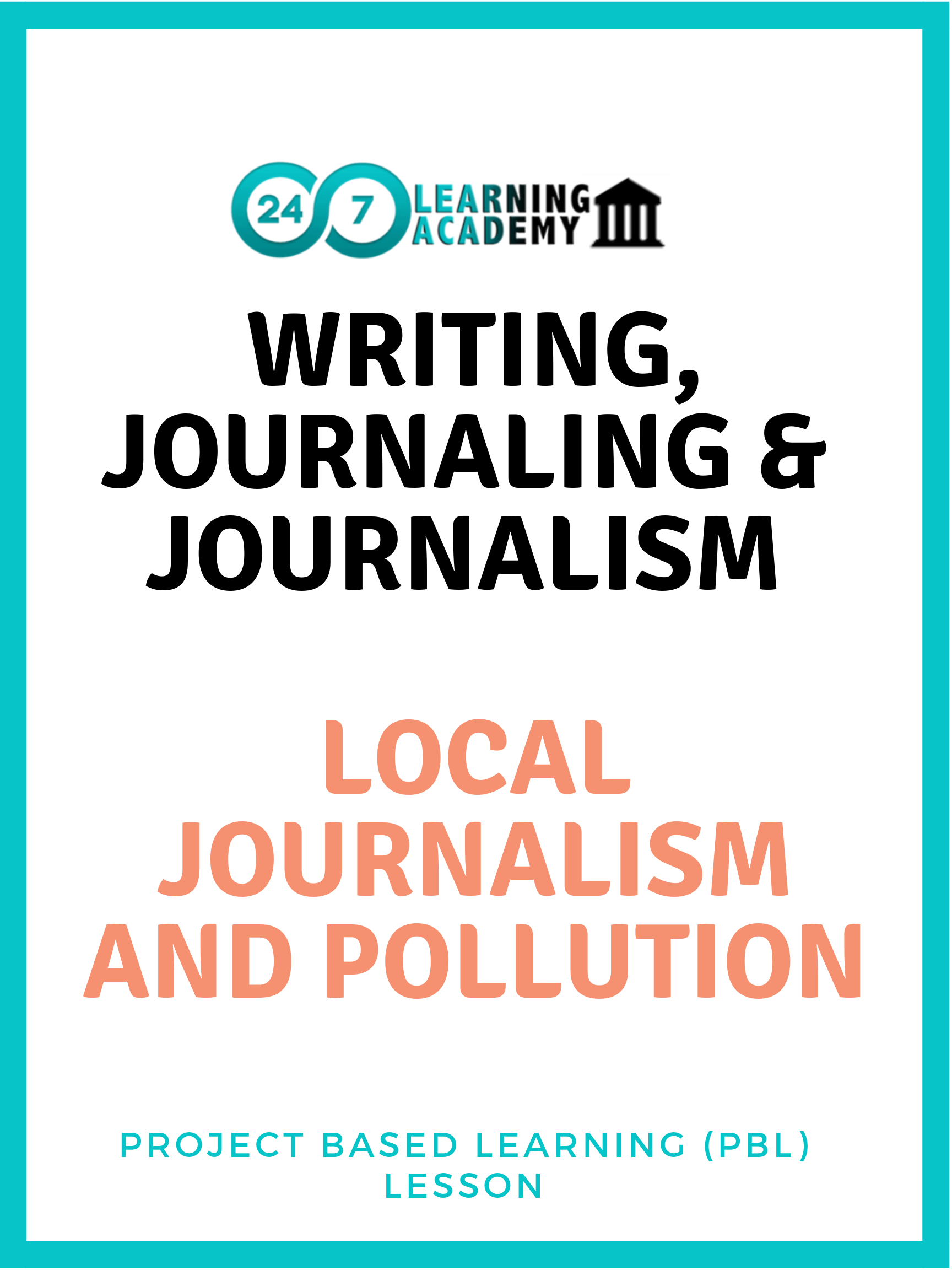 Writing Journalism and Pollution - Lesson