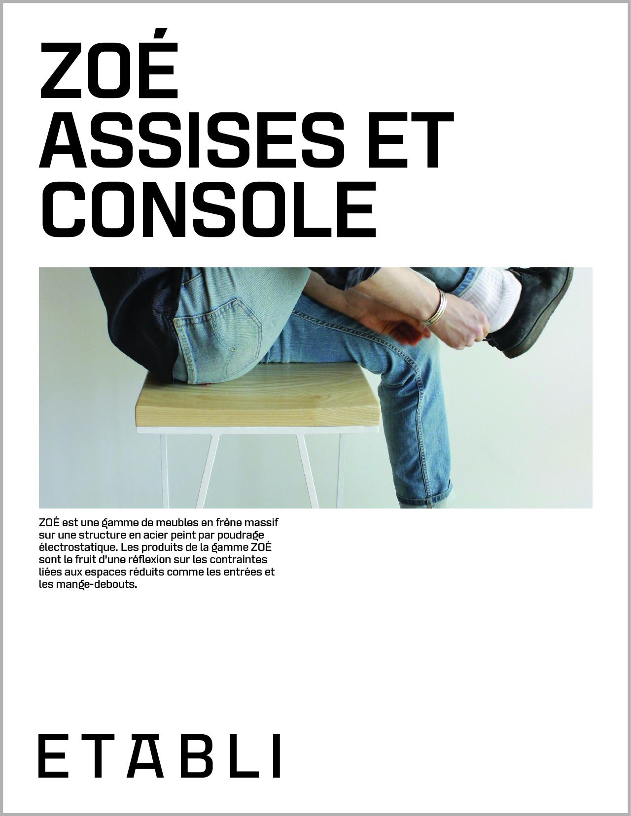 Le catalogue ZOÉ est   désormaistéléchargeable en ligne,  http://www.etabli.ca/catalogue/