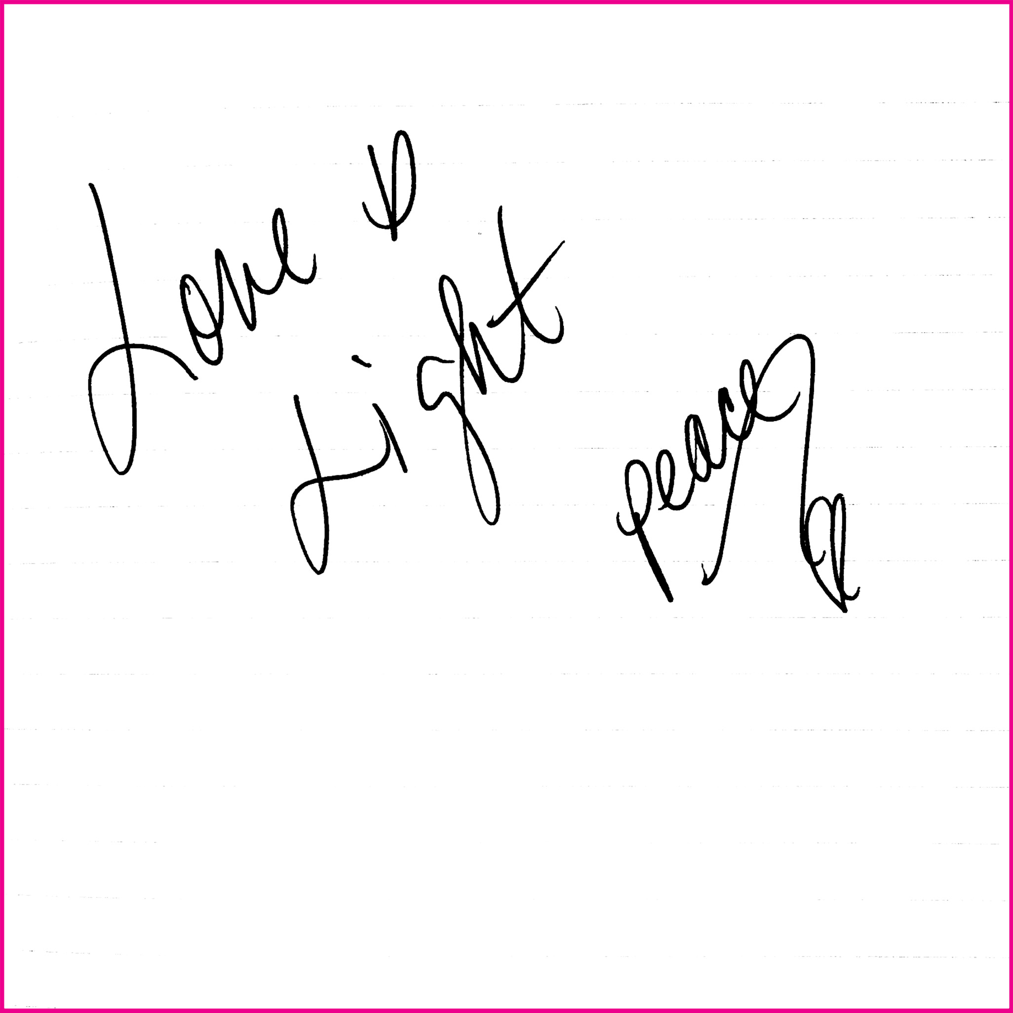 Love is light. Peace.