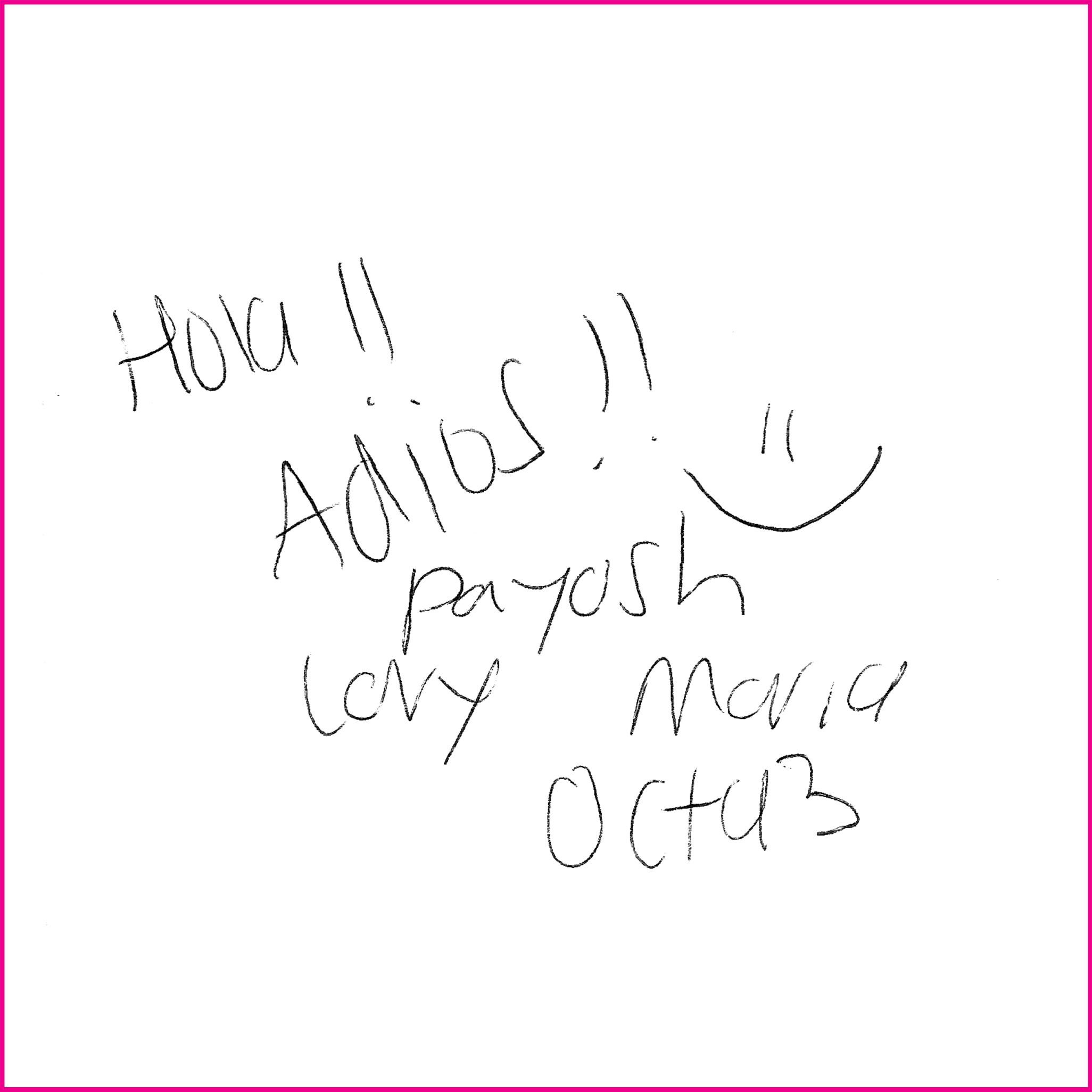 Hi!!    Goodbye!!    Payosh    Levy    Maria    Oct93
