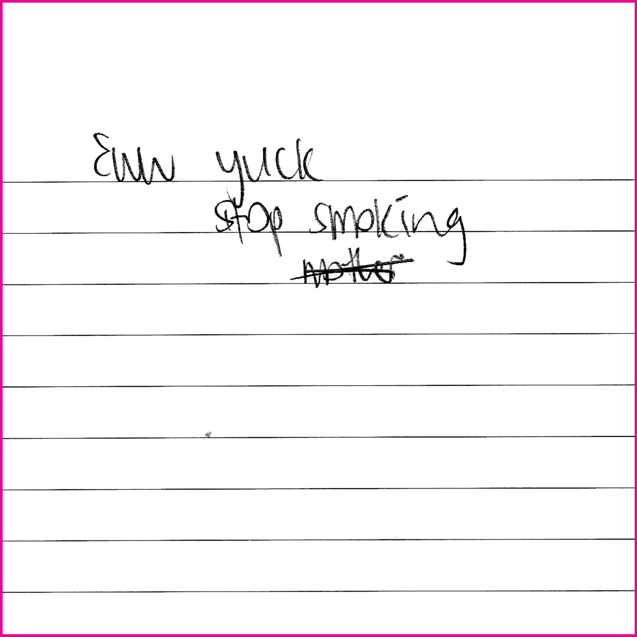 Eww yuck  stop smoking