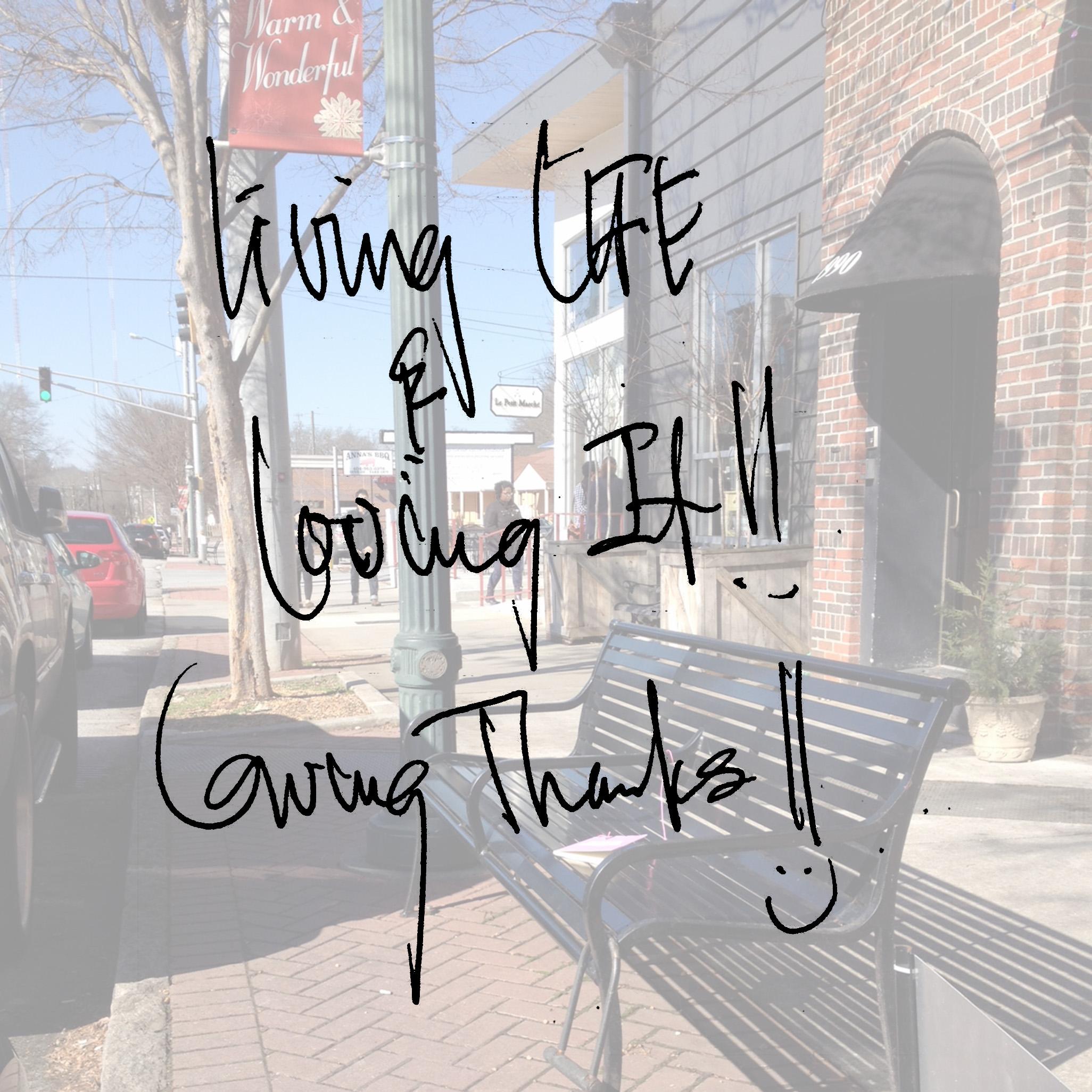 Living life & loving it! Giving thanks!